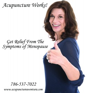 Acupuncture for the symptoms of menopause in Aventura, North Miami Beach, Hallandale Beach, Sunny Isles and Golden Beach